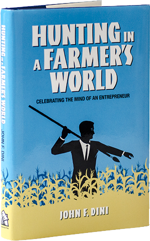 The book, Hunting in a Farmer's World by John F. Dini